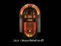 Jazz - Heavy Rotation #1