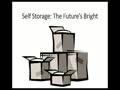 Self Storage - The Future`s Bright